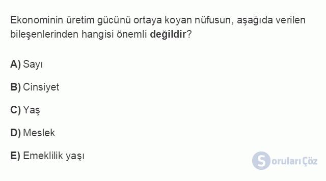 İKT402U 1. Ünite Türkiye Ekonomisinin Temel Özellikleri ve Dünya Ekonomisindeki Yeri Testi III 17. Soru