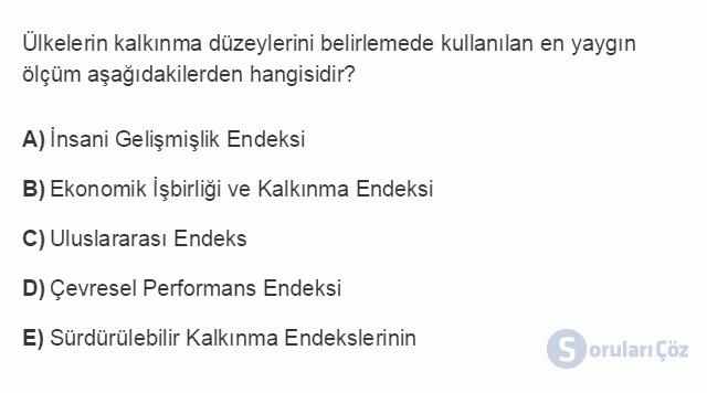İKT402U 1. Ünite Türkiye Ekonomisinin Temel Özellikleri ve Dünya Ekonomisindeki Yeri Testi III 6. Soru