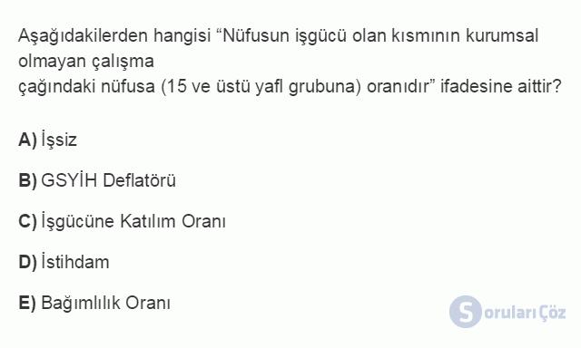 İKT402U 1. Ünite Türkiye Ekonomisinin Temel Özellikleri ve Dünya Ekonomisindeki Yeri Testi III 8. Soru