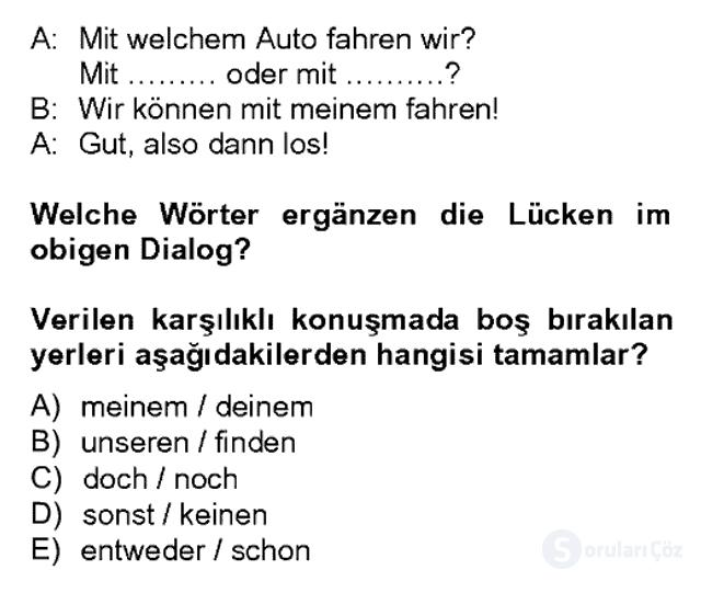 Almanca II Bahar Dönemi Final 18. Soru