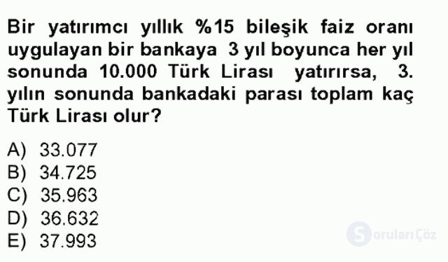 Finans Matematiği Tek Ders Sınavı 11. Soru