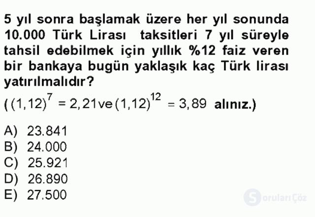 Finans Matematiği Tek Ders Sınavı 13. Soru