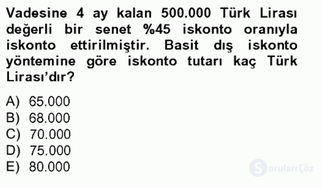 Finans Matematiği Tek Ders Sınavı 3. Soru