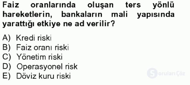 Finansal Kurumlar Tek Ders Sınavı 20. Soru