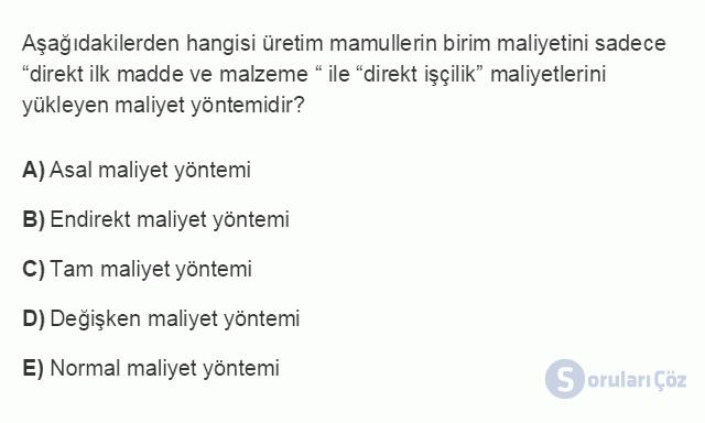 MUH301U 1. Ünite MALİYET MUHASEBESİNE GİRİŞ Testi III 10. Soru