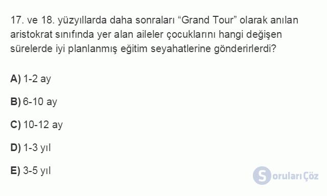 TRZ201U 3. Ünite Turizmin Tarihi ve Turizmin Gelişmesine Etki Eden Unsurlar Testi II 17. Soru