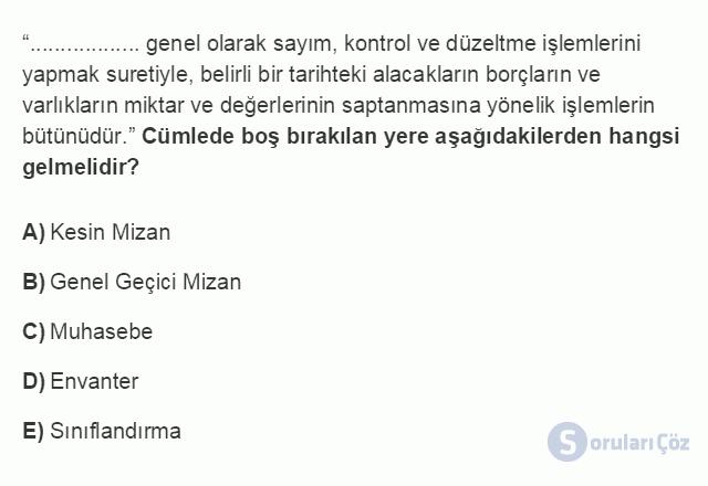 İŞL207U 1. Ünite Dönemsonu İşlemlerinin Kapsamı Testi I 6. Soru