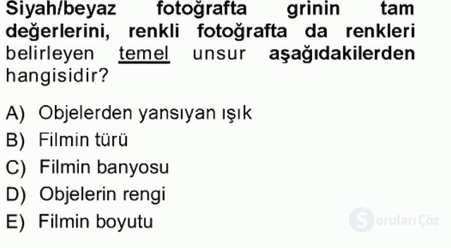 Temel Fotoğrafçılık Tek Ders Sınavı 20. Soru