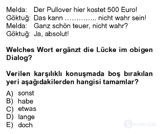 Almanca II Bahar Dönemi Final 20. Soru