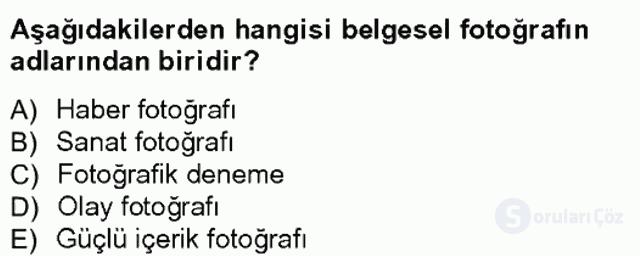 Fotoğrafın Kullanım Alanları Tek Ders Sınavı 14. Soru