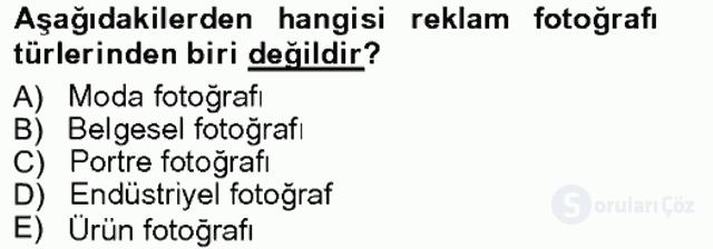 Fotoğrafın Kullanım Alanları Tek Ders Sınavı 2. Soru