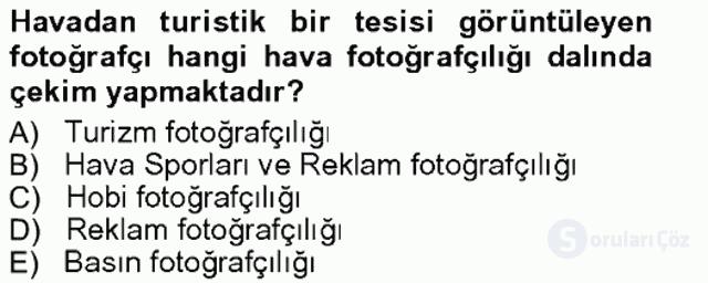 Fotoğrafın Kullanım Alanları Tek Ders Sınavı 7. Soru
