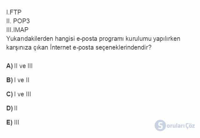 BİL101U 6. Ünite E-Posta - Kişisel İletişim Yönetimi Testi II 7. Soru