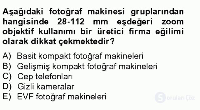 Sayısal Fotoğraf Makineleri Tek Ders Sınavı 17. Soru