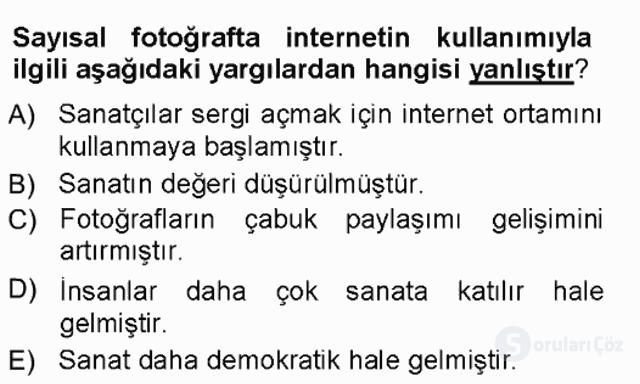 Sayısal Fotoğraf Makineleri Tek Ders Sınavı 7. Soru