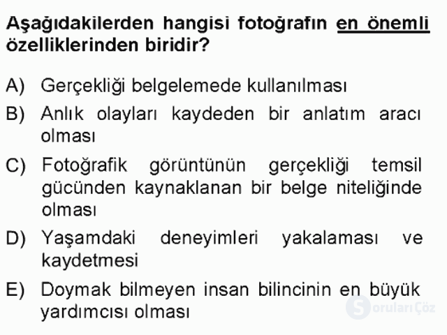 Basın Fotoğrafçılığı Tek Ders Sınavı 12. Soru