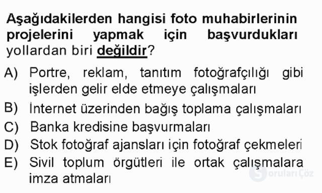 Basın Fotoğrafçılığı Tek Ders Sınavı 13. Soru