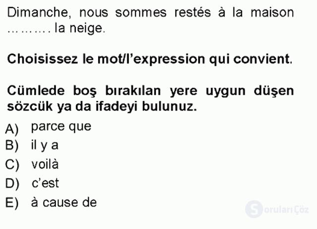 Fransızca I Tek Ders Sınavı 11. Soru