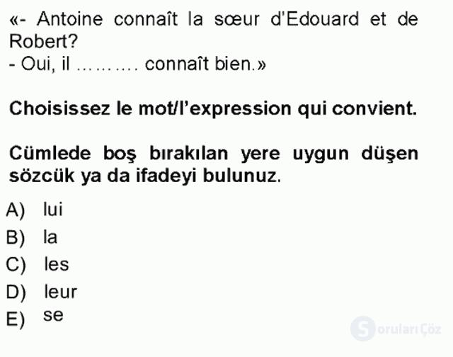 Fransızca I Tek Ders Sınavı 13. Soru