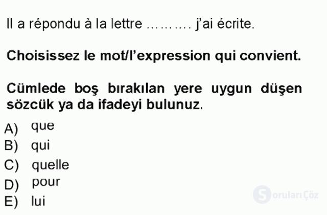 Fransızca I Tek Ders Sınavı 5. Soru