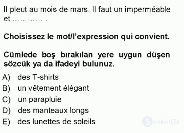 Fransızca I Tek Ders Sınavı 7. Soru