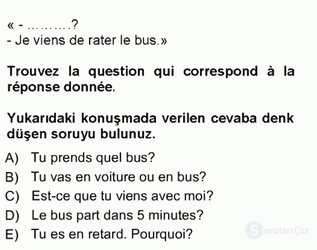 Fransızca I Tek Ders Sınavı 9. Soru