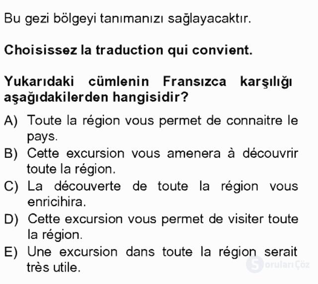 Turizm İçin Fransızca I Tek Ders Sınavı 11. Soru
