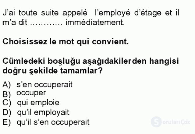 Turizm İçin Fransızca I Tek Ders Sınavı 12. Soru
