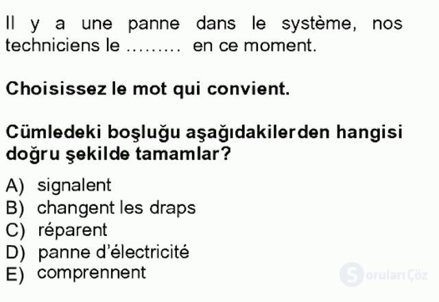 Turizm İçin Fransızca I Tek Ders Sınavı 13. Soru