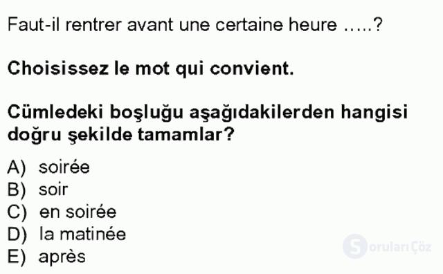 Turizm İçin Fransızca I Tek Ders Sınavı 18. Soru