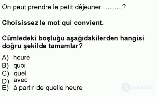 Turizm İçin Fransızca I Tek Ders Sınavı 19. Soru