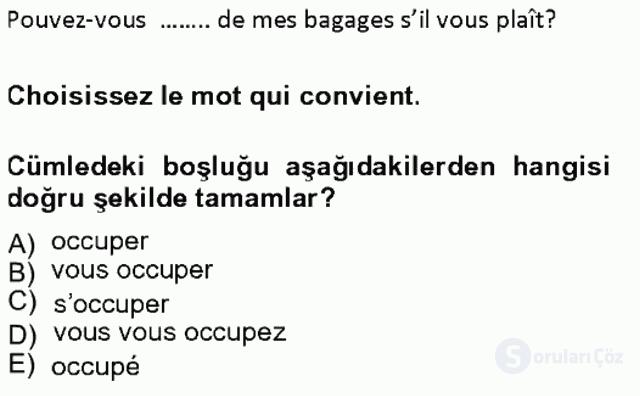 Turizm İçin Fransızca I Tek Ders Sınavı 6. Soru