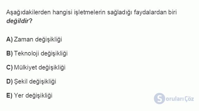 İŞL107U 1. Ünite İşletmeler ve Özellikleri Testi I 20. Soru