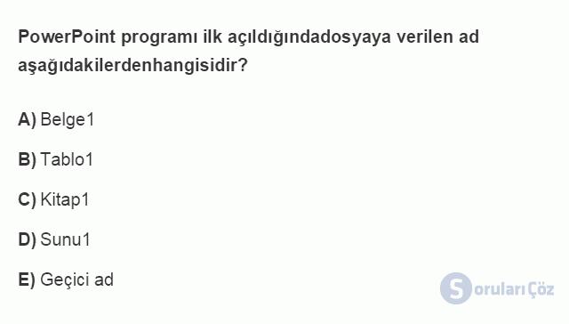 BİL101U 5. Ünite Ofis Yazılımları - Sunu Programları Testi I 5. Soru