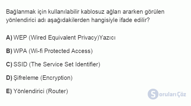 BİL102U 7. Ünite Bilgisayar ve Ağ Güvenliği Testi I 2. Soru