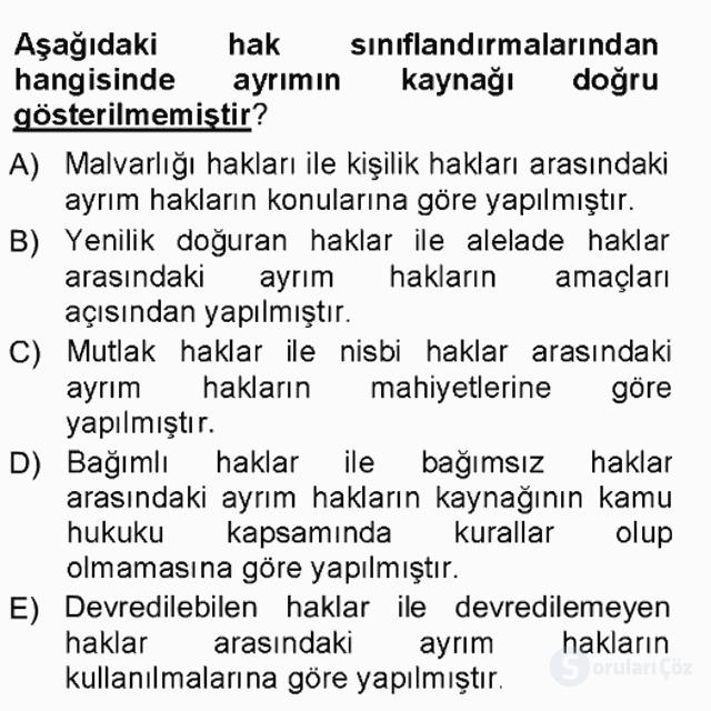 Hukukun Temel Kavramları Tek Ders Sınavı 9. Soru
