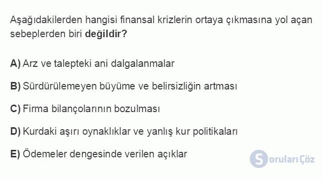 İKT402U 7. Ünite Türkiye'de Finansal Yapı, Krizler ve Ekonomik İstikrar Kararları Testi I 14. Soru