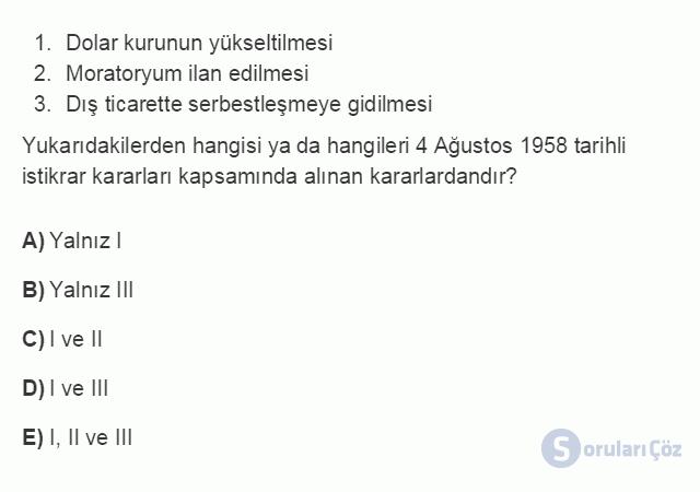 İKT402U 7. Ünite Türkiye'de Finansal Yapı, Krizler ve Ekonomik İstikrar Kararları Testi I 18. Soru