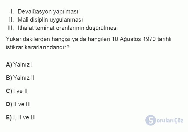 İKT402U 7. Ünite Türkiye'de Finansal Yapı, Krizler ve Ekonomik İstikrar Kararları Testi I 19. Soru