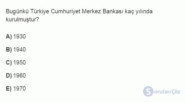 İKT402U 7. Ünite Türkiye'de Finansal Yapı, Krizler ve Ekonomik İstikrar Kararları Testi I 3. Soru