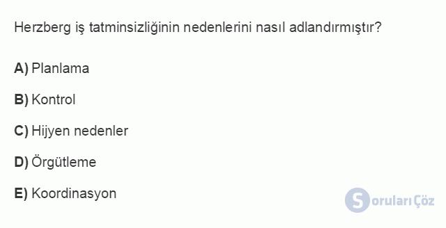 İŞL205U 2. Ünite Klasik ve Neo-Klasik Yönetim Kuramları Testi I 9. Soru