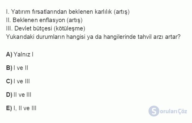 İKT305U 3. Ünite Faiz Oranlarının Anlamı, Ölçümü ve Belirlenmesi Testi I 16. Soru