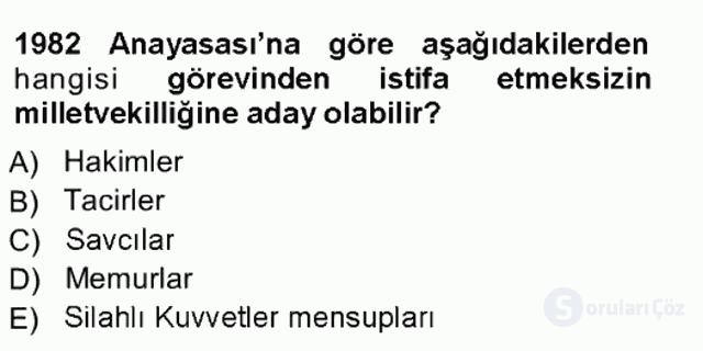 Türk Anayasa Hukuku Tek Ders Sınavı 11. Soru