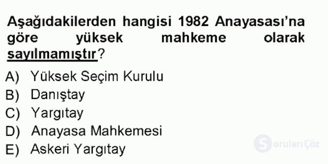 Türk Anayasa Hukuku Tek Ders Sınavı 17. Soru