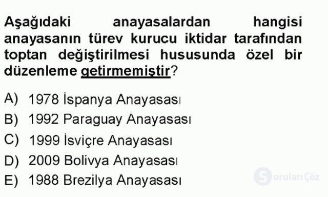 Türk Anayasa Hukuku Tek Ders Sınavı 6. Soru