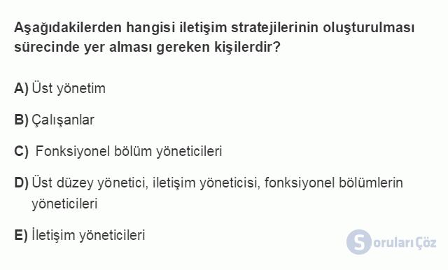 İLT203U 2. Ünite Stratejik Yönetim ve  Kurumsal İletişim Testi I 11. Soru