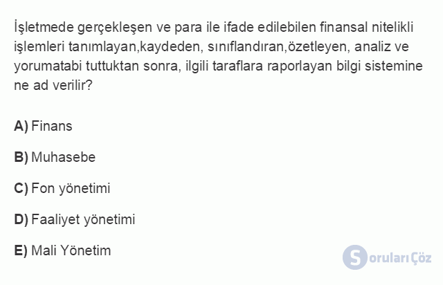 İŞL107U 8. Ünite İşletmelerde Muhasebe ve Finansal Yönetim Testi I 20. Soru