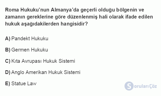 HUK101U 3. Ünite Hukuk Sistemleri ve Türk Hukuk Tarihi Testi I 19. Soru