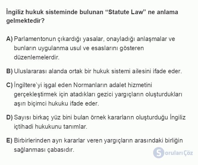 HUK101U 3. Ünite Hukuk Sistemleri ve Türk Hukuk Tarihi Testi I 2. Soru