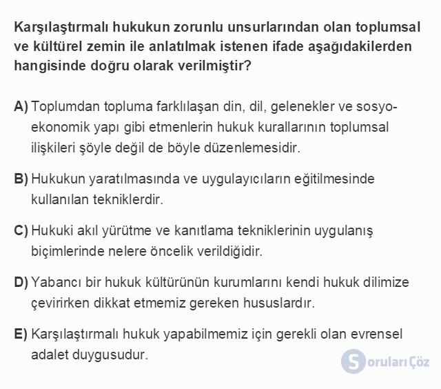 HUK101U 3. Ünite Hukuk Sistemleri ve Türk Hukuk Tarihi Testi I 6. Soru